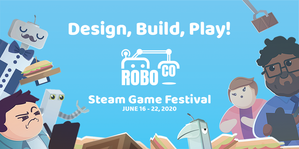 RoboCo is coming to the Steam Game Festival!